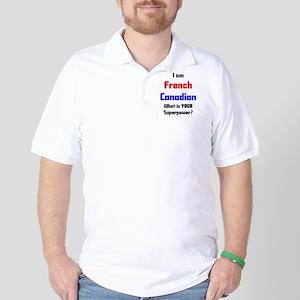 i am french canadian Golf Shirt