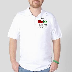 i am welsh Golf Shirt