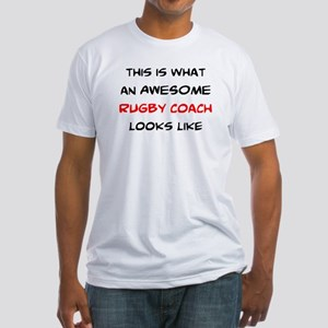 awesome rugby coach Fitted T-Shirt