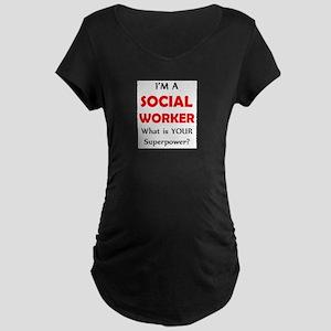 social worker Maternity Dark T-Shirt