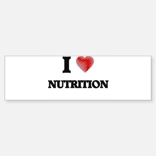 I Love Nutrition Bumper Car Car Sticker