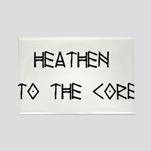 Heathen to the Core Rectangle Magnet