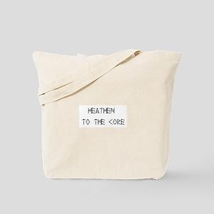 Heathen to the Core Tote Bag