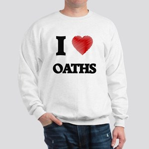 I Love Oaths Sweatshirt