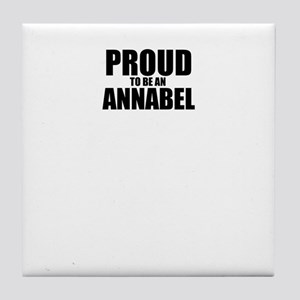 Proud to be ANNABEL Tile Coaster