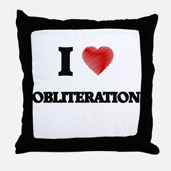 I Love Obliteration Throw Pillow