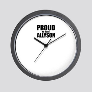 Proud to be ALLYSON Wall Clock