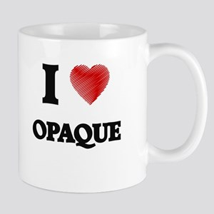 I Love Opaque Mugs