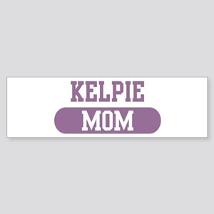 Kelpie Mom Bumper Sticker