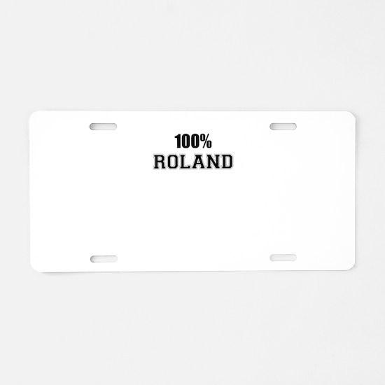 100% ROLAND Aluminum License Plate