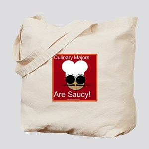 Culinary Majors Are Saucy Tote Bag
