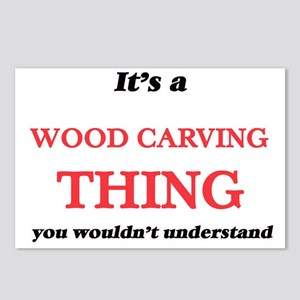It's a Wood Carving t Postcards (Package of 8)