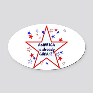America is already great, vote 2016 Oval Car Magne