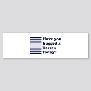 Hugged Darren Bumper Sticker