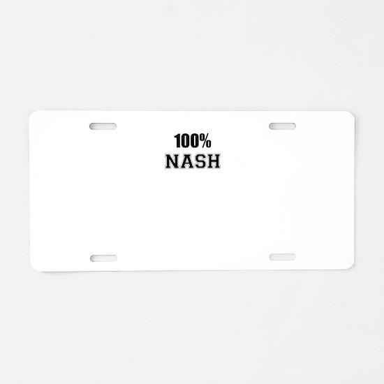 100% NASH Aluminum License Plate