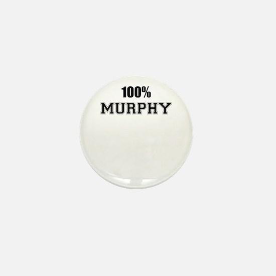 100% MURPHY Mini Button