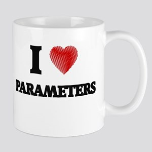I Love Parameters Mugs