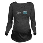 Truck Driver Long Sleeve Maternity T-Shirt