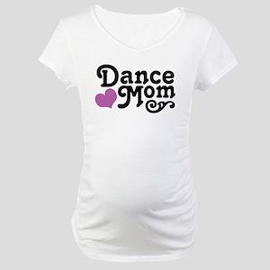dancemom Maternity T-Shirt