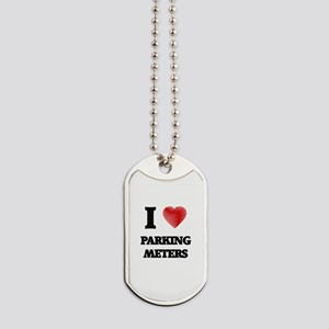 I Love Parking Meters Dog Tags