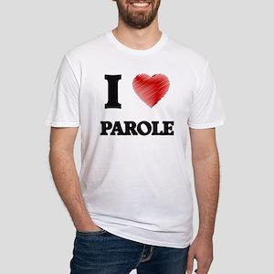 I Love Parole T-Shirt