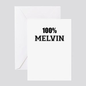 100% MELVIN Greeting Cards