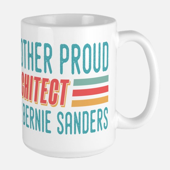Another Proud Architect For Bernie Mugs