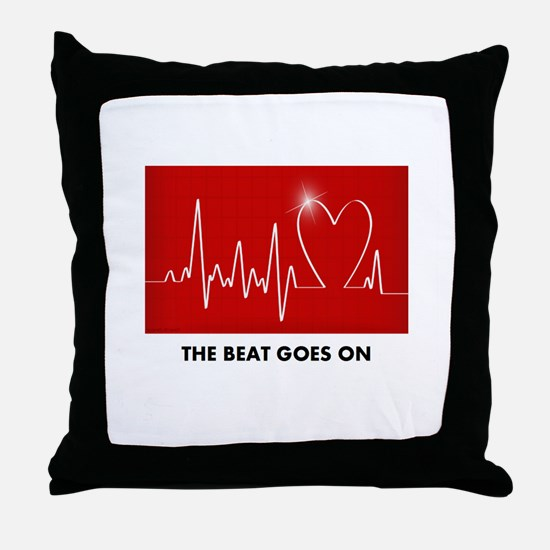 The Beat Goes On - Post Heart Attack Throw Pillow
