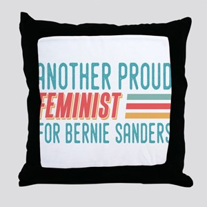 Another Proud Feminist For Bernie Throw Pillow
