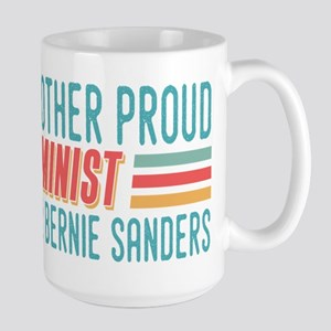 Another Proud Feminist For Bernie Mugs