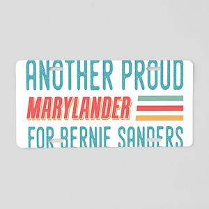 Another Proud Marylander For Bernie Aluminum Licen