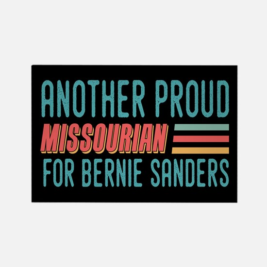 Another Proud Missourian For Bernie Magnets