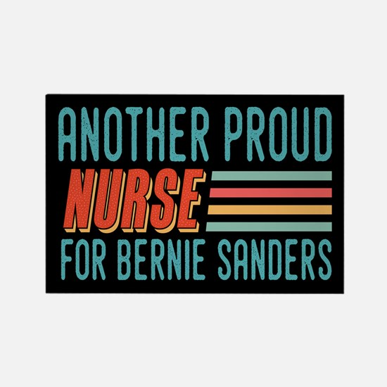Another Proud Nurse For Bernie Magnets