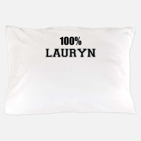 100% LAURYN Pillow Case