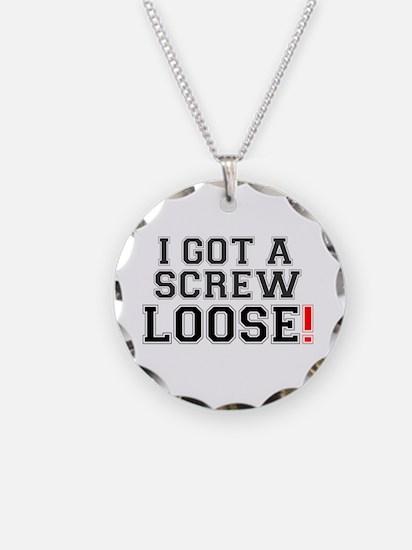 I GOT A SCREW LOOSE! Necklace