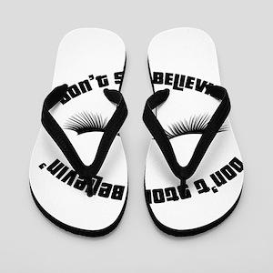 Don`t stop believin' Flip Flops