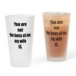 Not the Boss of Me Drinking Glass