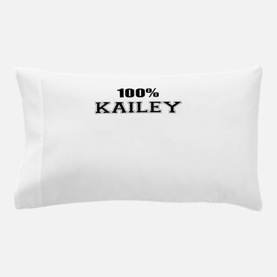 100% KAILEY Pillow Case