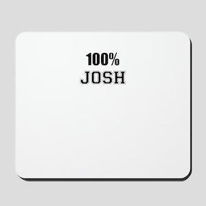 100% JOSH Mousepad