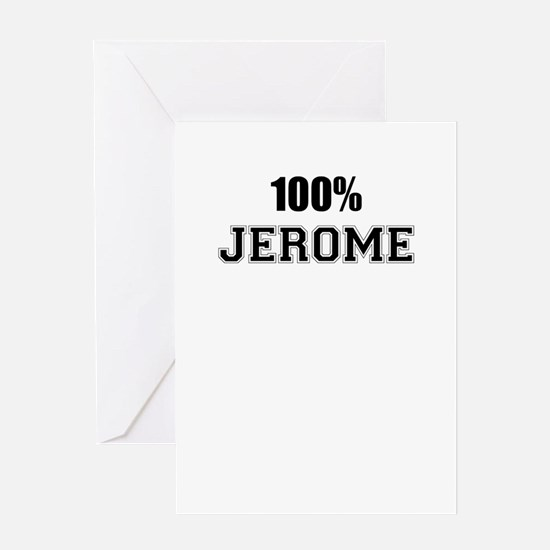 100% JEROME Greeting Cards