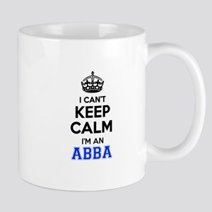 I cant keep calm Im ABBA Mugs