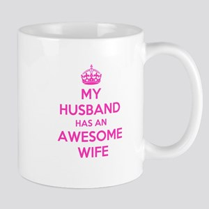 mu husband has an awesome wife Mugs