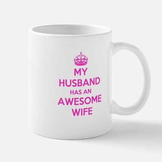 mu husband has an awesome wife Mugs