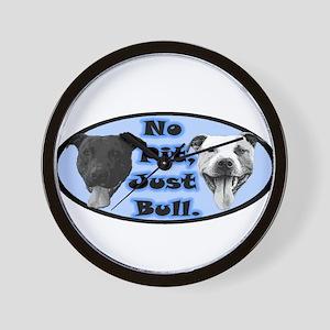 No Pit, Just Bull. Wall Clock