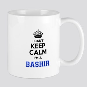 I cant keep calm Im BASHIR Mugs