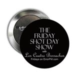 Friday Shot Day Button
