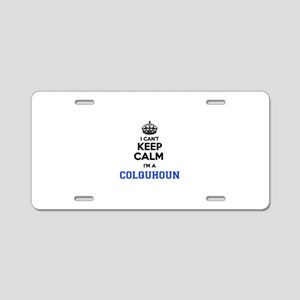 I cant keep calm Im COLQUHO Aluminum License Plate