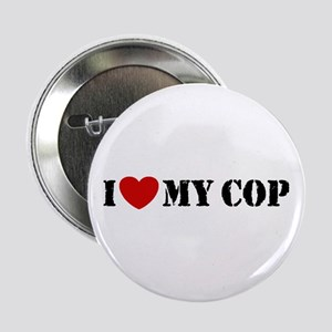 I Love My Cop Button