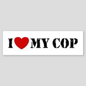 I Love My Cop Bumper Sticker