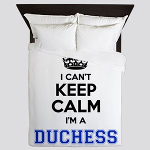 I cant keep calm Im DUCHESS Queen Duvet